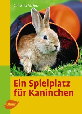 Ein Spielplatz für Kaninchen