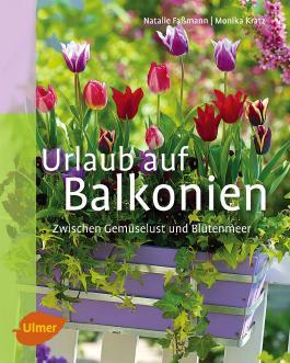 Urlaub auf Balkonien