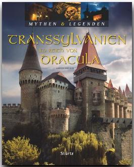 TRANSSYLVANIEN - Im Reich von Dracula - Mythen & Legenden