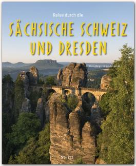 Reise durch die Sächsische Schweiz und Dresden