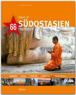 Best of Südostasien - Thailand · Laos · Vietnam · Myanmar · Kambodscha - 66 Highlights