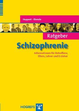Ratgeber Schizophrenie