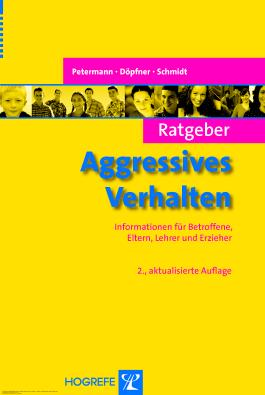 Ratgeber Aggressives Verhalten