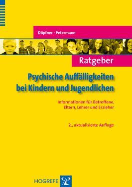 Ratgeber Psychische Auffälligkeiten bei Kindern und Jugendlichen