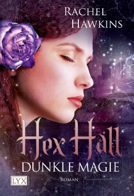 Hex Hall - Dunkle Magie
