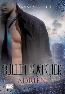 Bullet Catcher - Adrien
