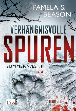 Summer Westin - Verhängnisvolle Spuren