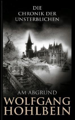 Die Chronik der Unsterblichen: Am Abgrund: BD 1