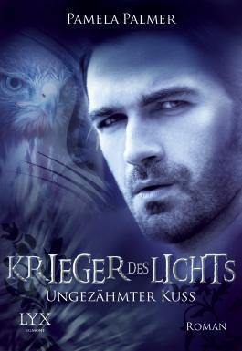 Krieger des Lichts - Ungezähmter Kuss