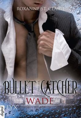Bullet Catcher - Wade