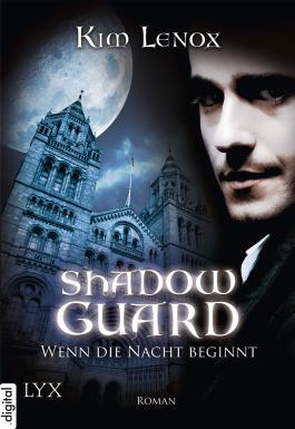 Shadow Guard - Wenn die Nacht beginnt