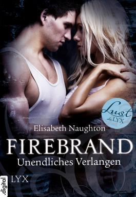 Firebrand - Unendliches Verlangen (Lust de LYX)
