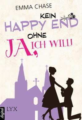 """Kein Happy End ohne """"Ja, ich will!"""""""