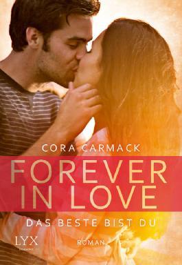 Forever in Love-Das Beste bist Du