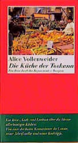 Die Küche der Toskana