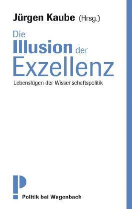 Die Illusion der Exzellenz