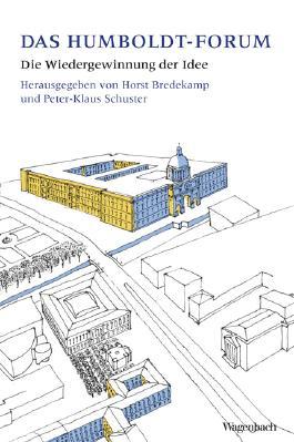 Das Berliner Humboldt-Forum