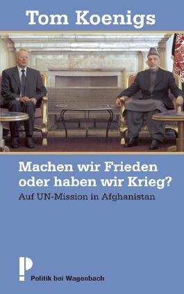 Machen wir Frieden oder haben wir Krieg?