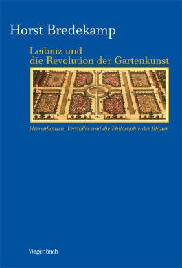 Leibnitz und die Revolution der Gartenkunst