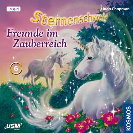 Sternenschweif (Folge 6) - Freunde im Zauberreich (Audio-CD)