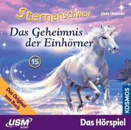 Sternenschweif (Folge 15) - Das Geheimnis der Einhörner (Audio-CD)