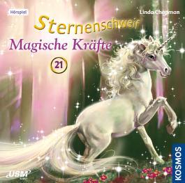 Sternenschweif (Folge 21) - Magische Kräfte (Audio-CD)