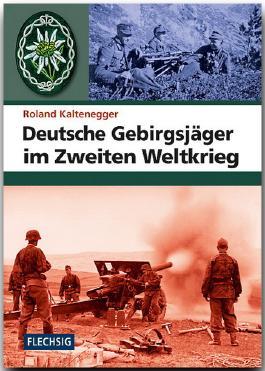 Deutsche Gebirgsjäger im Zweiten Weltkrieg