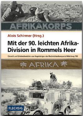 Mit der 90. leichten Afrika-Division in Rommels Heer