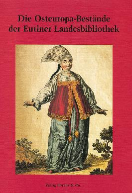 Die Osteuropa-Bestände der Eutin Landesbibliothek