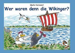 Wer waren denn die Wikinger?