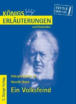 Erläuterungen zu Henrik Ibsen. Ein Volksfeind