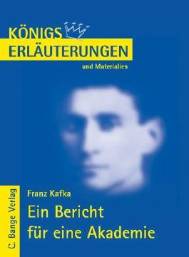 Kafka. Ein Bericht für eine Akademie
