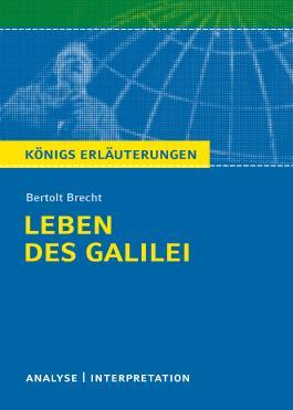 Textanalyse und Interpretation zu Bertolt Brecht. Leben des Galilei