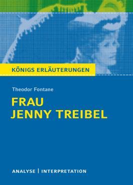 Textanalyse und Interpretation zu Theodor Fontane. Frau Jenny Treibel