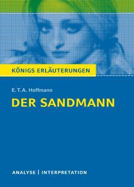 Textanalyse und Interpretation zu E.T.A. Hoffmann. Der Sandmann