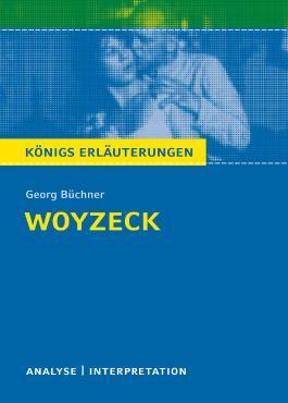 Textanalyse und Interpretation zu Georg Büchner. Woyzeck