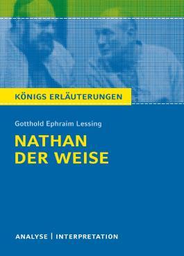 Textanalyse und Interpretation zu Gotthold Ephraim Lessing. Nathan der Weise