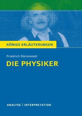 Textanalyse und Interpretation zu Friedrich Dürrenmatt. Die Physiker