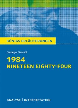 1984 - Nineteen Eighty-Four von George Orwell