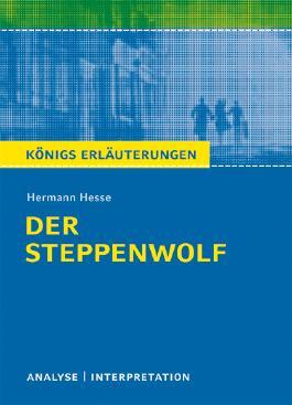 Textanalyse und Interpretation zu Hermann Hesse. Der Steppenwolf