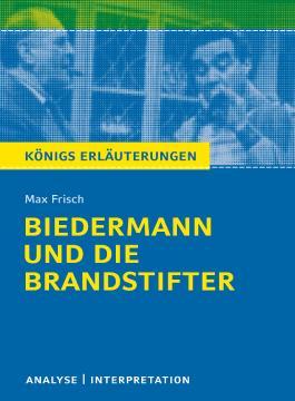 Biedermann und die Brandstifter von Max Frisch.