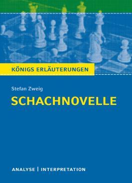 Schachnovelle von Stefan Zweig.