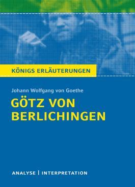 Götz von Berlichingen von Johann W. von Goethe