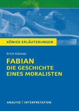 """Erich Kästner """"Fabian. Die Geschichte eines Moralisten"""""""