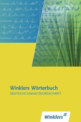 Winklers Wörterbuch - Deutsche Einheitskurzschrift