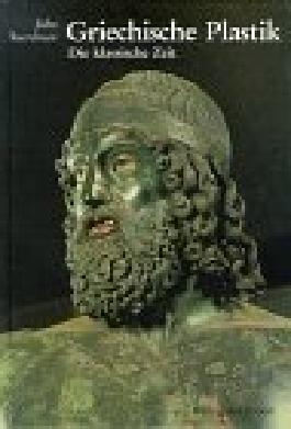 Griechische Plastik, Die Klassische Zeit