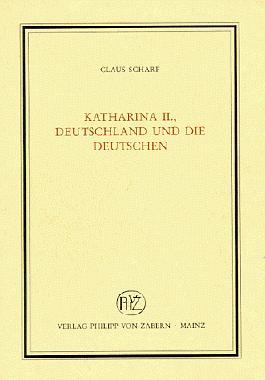 Katharina II., Deutschland und die Deutschen