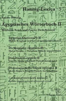 Agyptisches Woerterbuch II