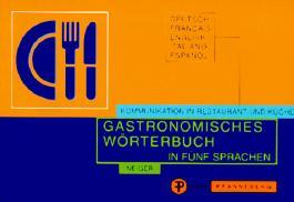 Gastronomisches Woeterbuch