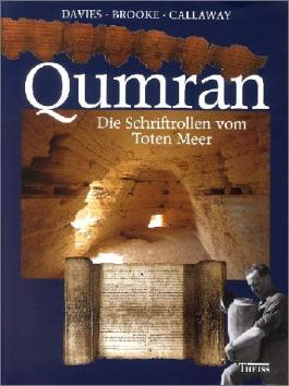 Qumran - Die Schriftrollen vom Toten Meer